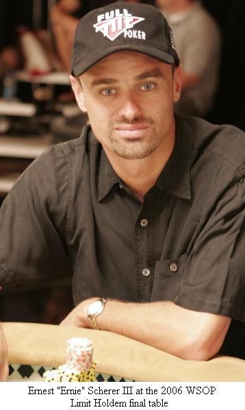 Ernie Scherer at the 2006 World Series of Poker $3,000 Limit Holdem final table